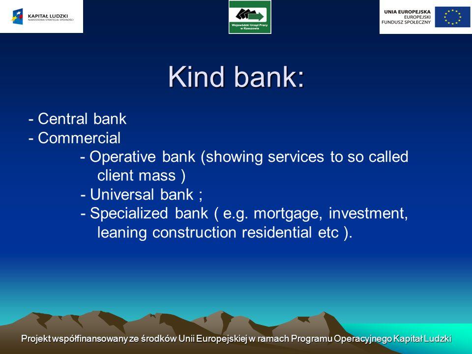 Kind bank: