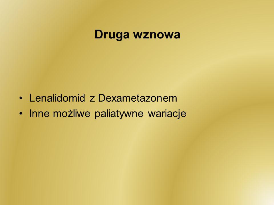 Druga wznowa Lenalidomid z Dexametazonem