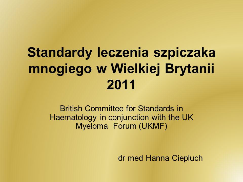 Standardy leczenia szpiczaka mnogiego w Wielkiej Brytanii 2011