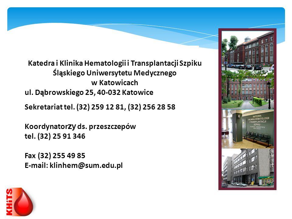 Katedra i Klinika Hematologii i Transplantacji Szpiku Śląskiego Uniwersytetu Medycznego