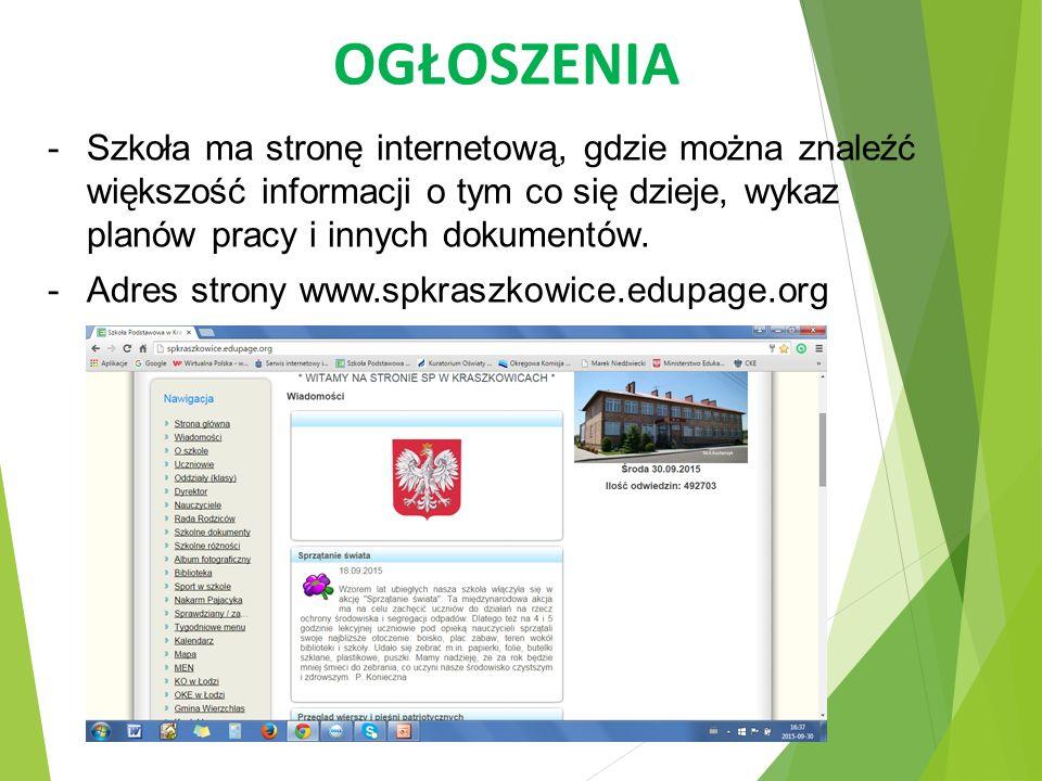 OGŁOSZENIA Szkoła ma stronę internetową, gdzie można znaleźć większość informacji o tym co się dzieje, wykaz planów pracy i innych dokumentów.