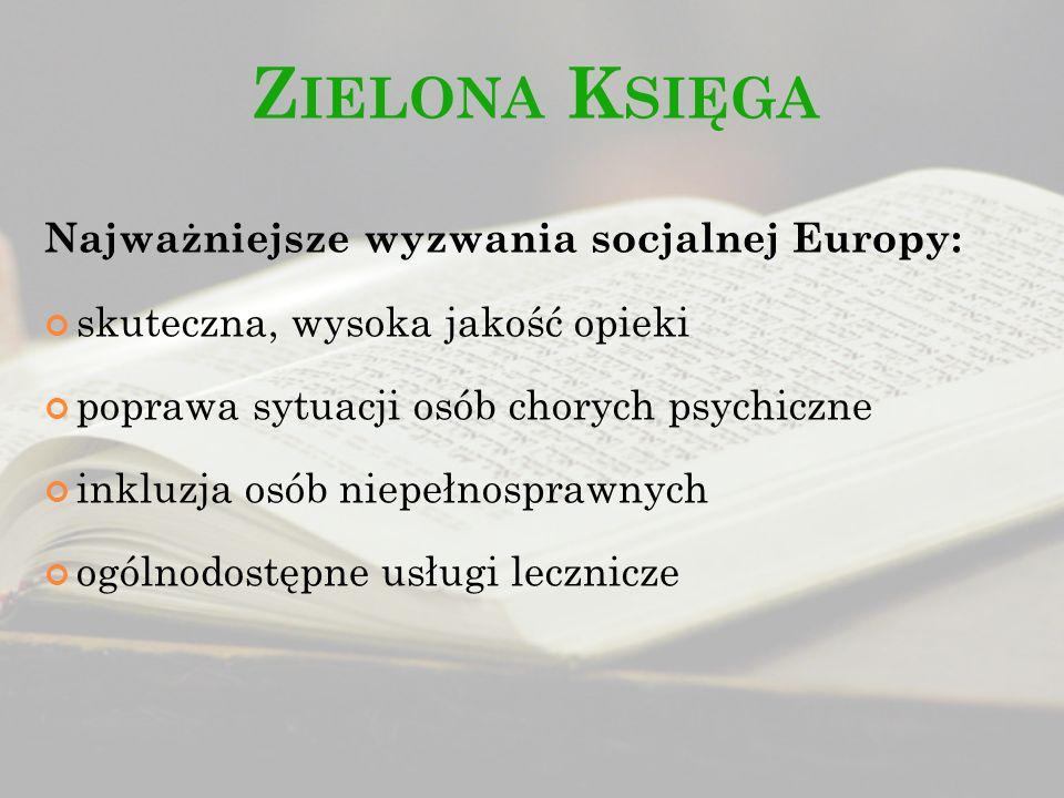 Zielona Księga Najważniejsze wyzwania socjalnej Europy: