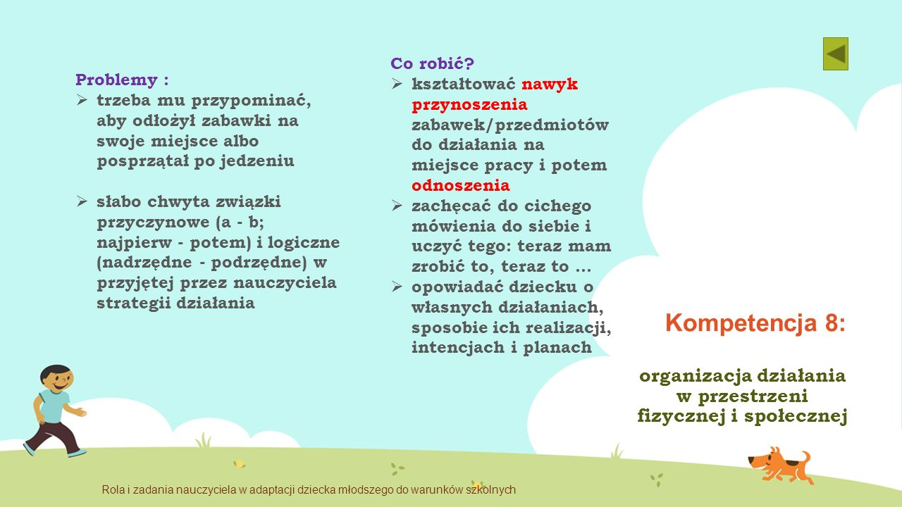 organizacja działania w przestrzeni fizycznej i społecznej