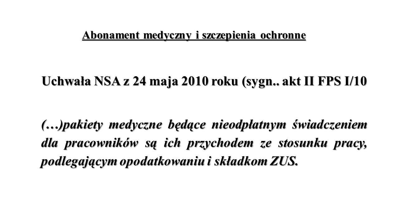 Uchwała NSA z 24 maja 2010 roku (sygn.. akt II FPS I/10
