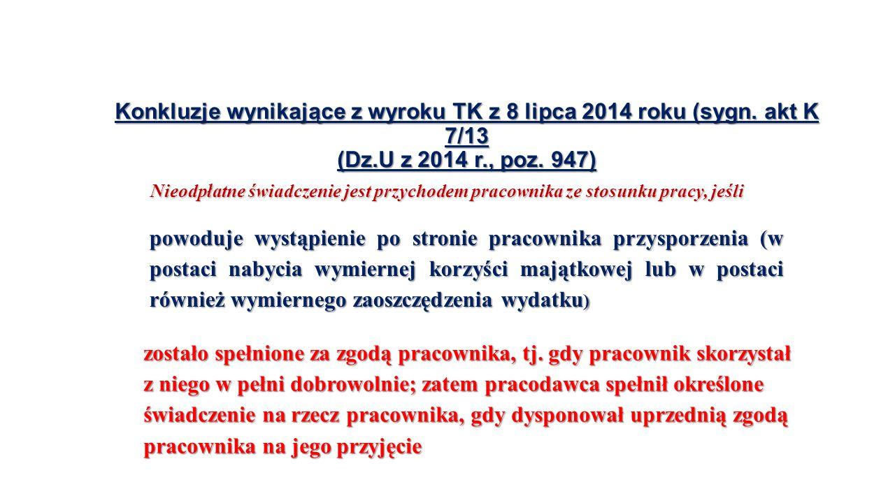 Konkluzje wynikające z wyroku TK z 8 lipca 2014 roku (sygn