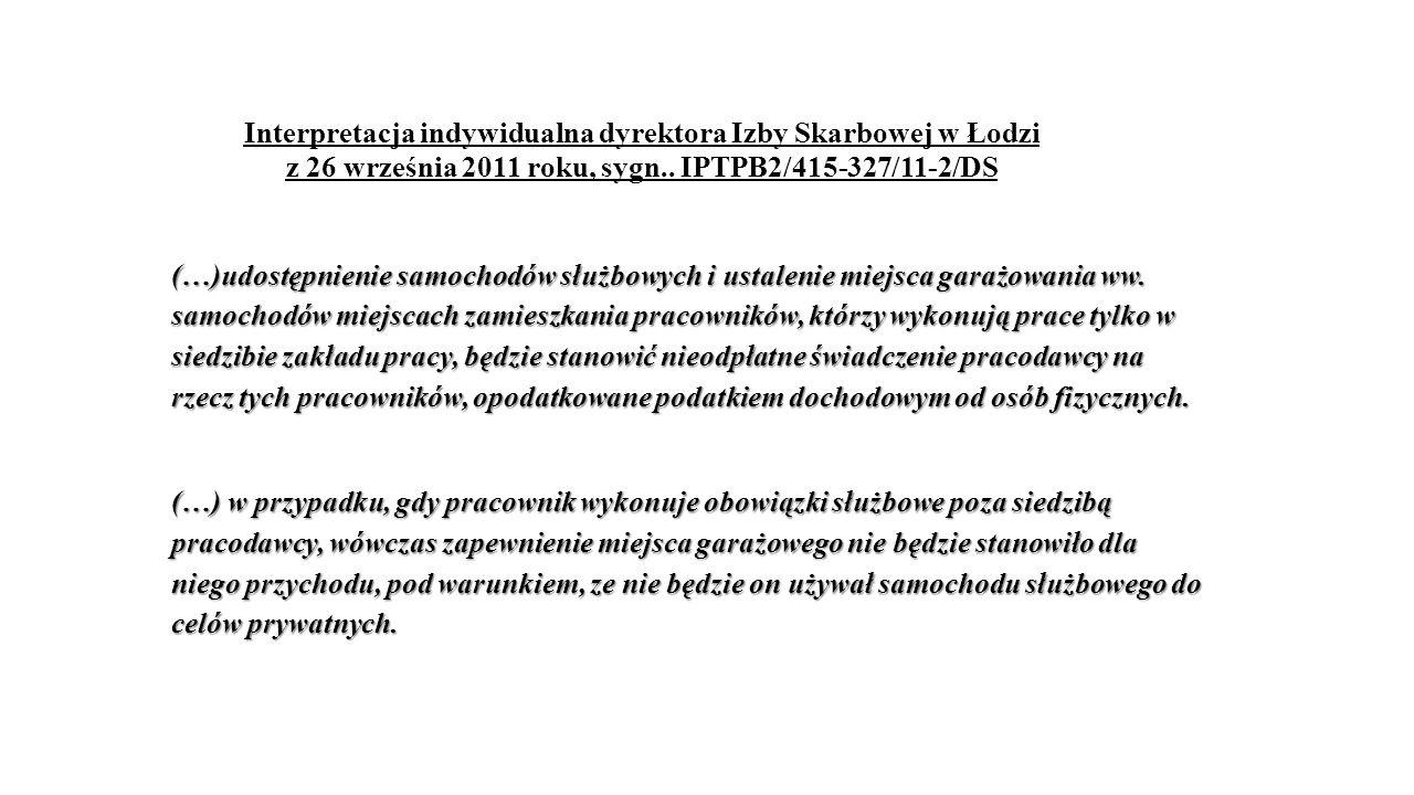 Interpretacja indywidualna dyrektora Izby Skarbowej w Łodzi z 26 września 2011 roku, sygn.. IPTPB2/415-327/11-2/DS