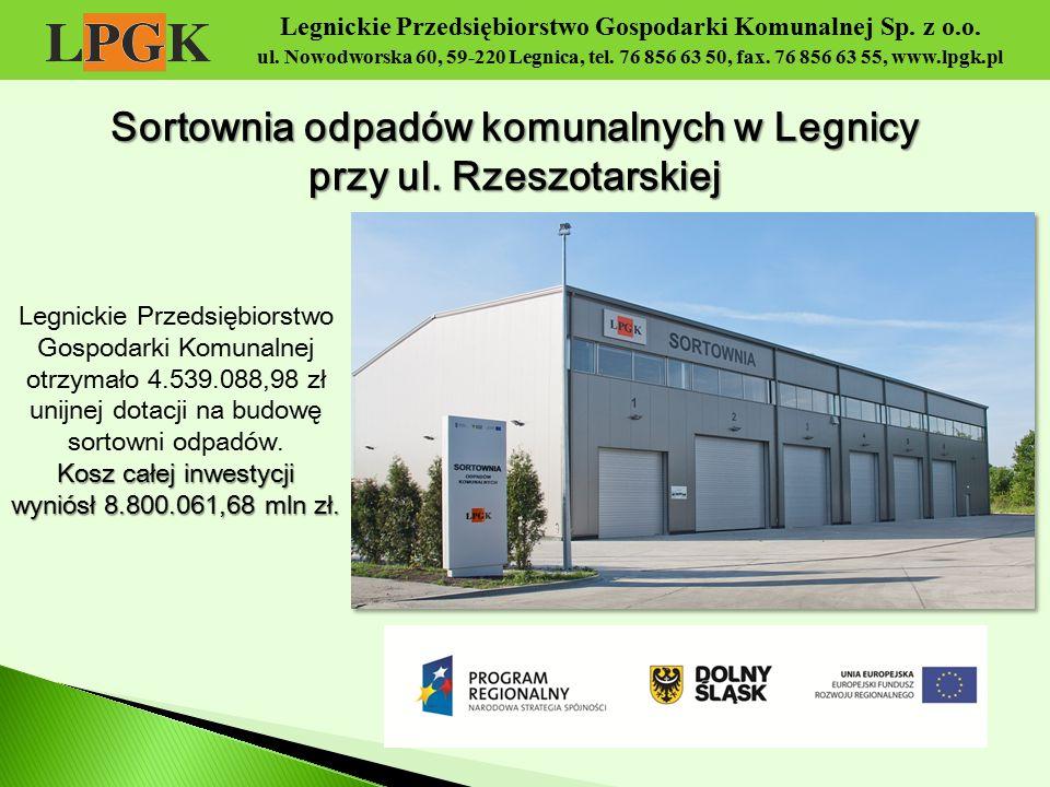 Sortownia odpadów komunalnych w Legnicy przy ul. Rzeszotarskiej