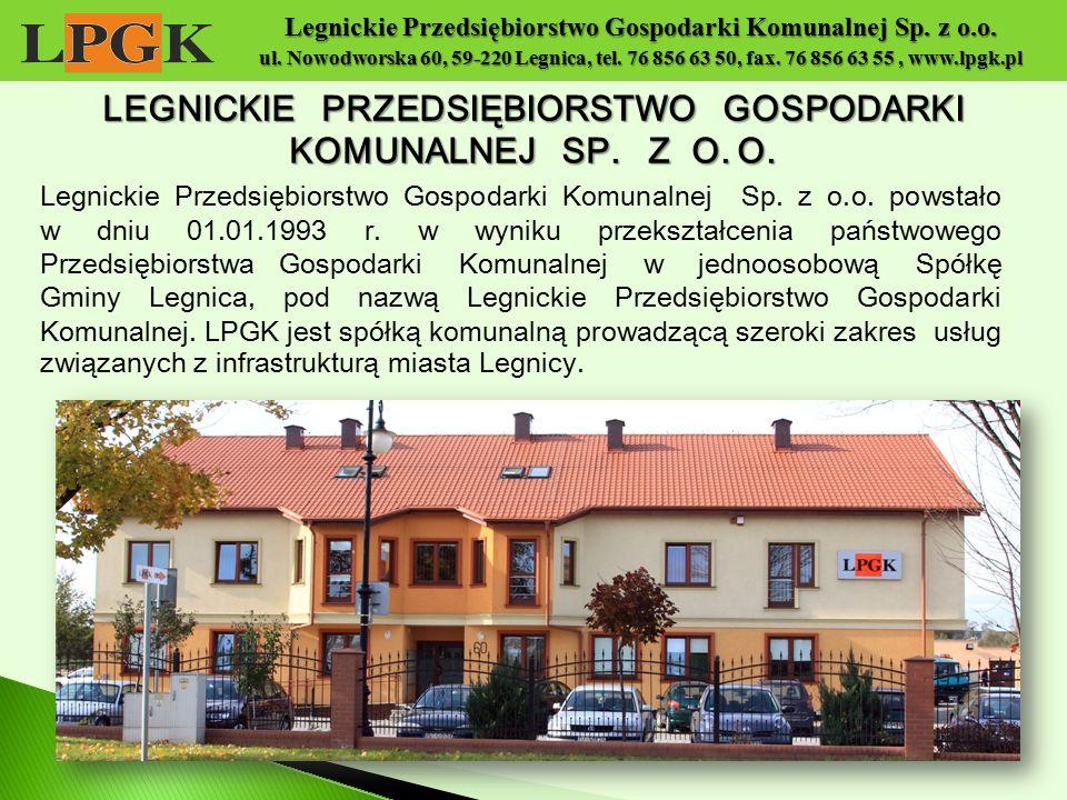 LEGNICKIE PRZEDSIĘBIORSTWO GOSPODARKI KOMUNALNEJ SP. Z O. O.