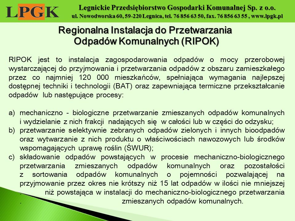 Regionalna Instalacja do Przetwarzania Odpadów Komunalnych (RIPOK)
