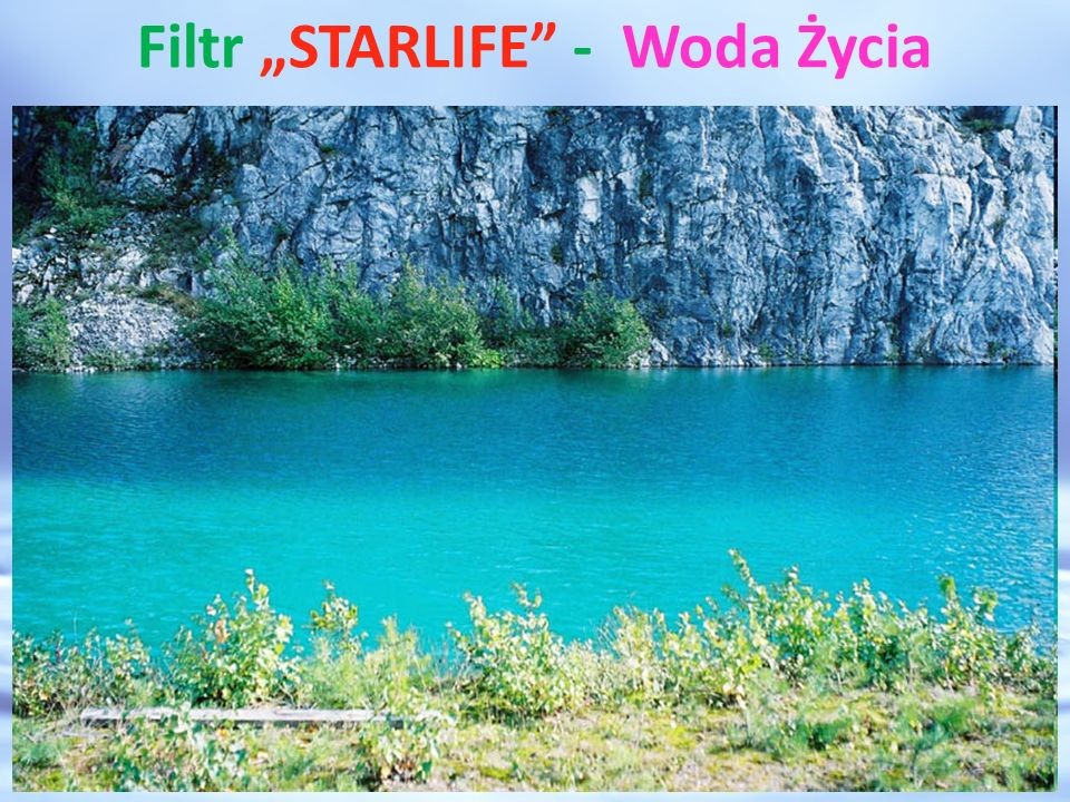 "Filtr ""STARLIFE - Woda Życia"