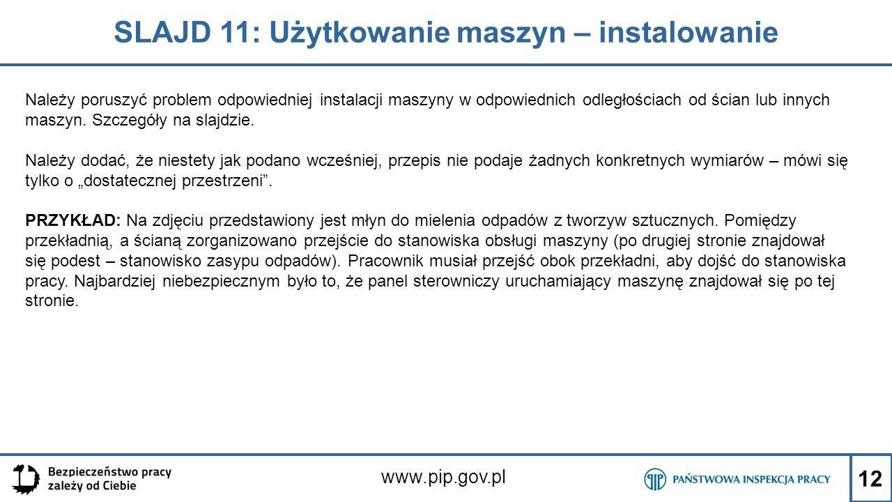 SLAJD 11: Użytkowanie maszyn – instalowanie