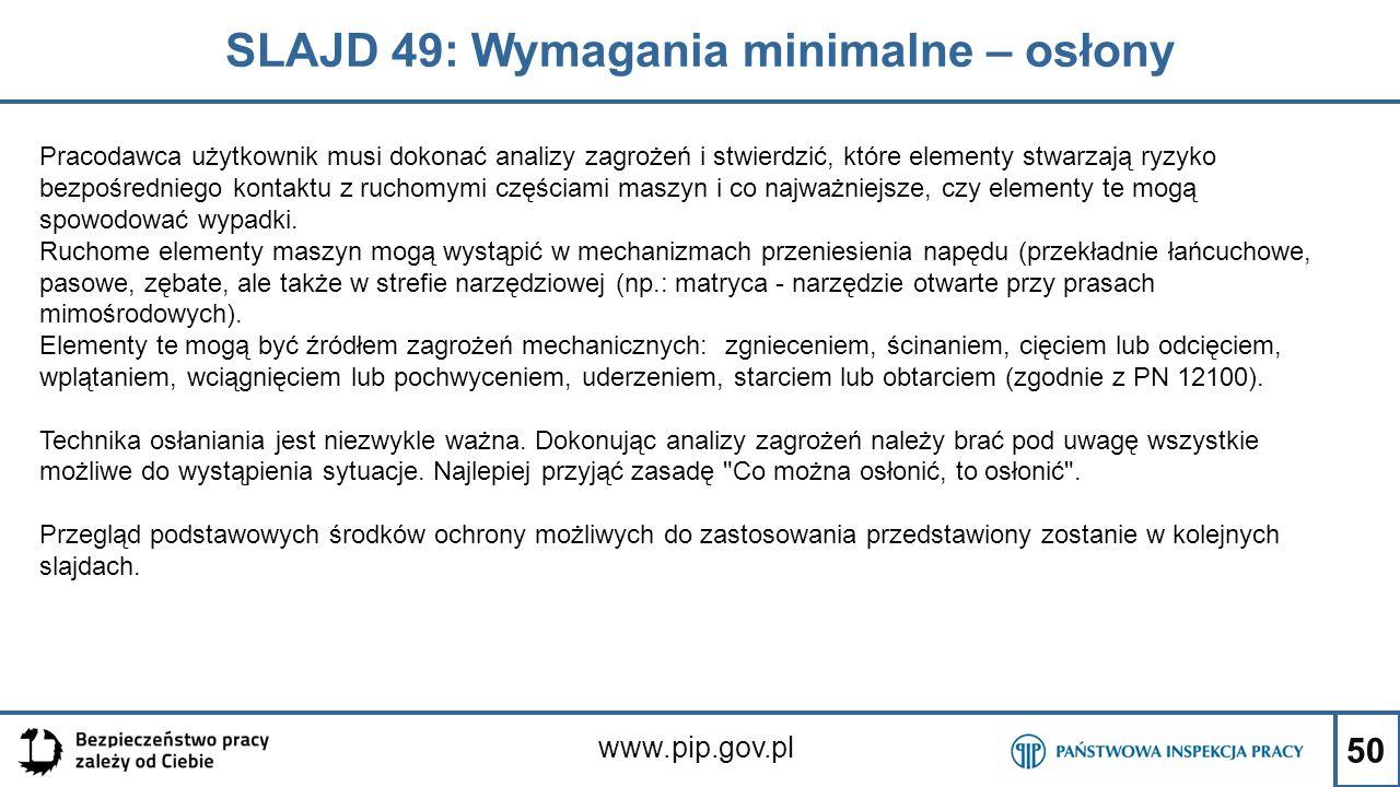 SLAJD 49: Wymagania minimalne – osłony