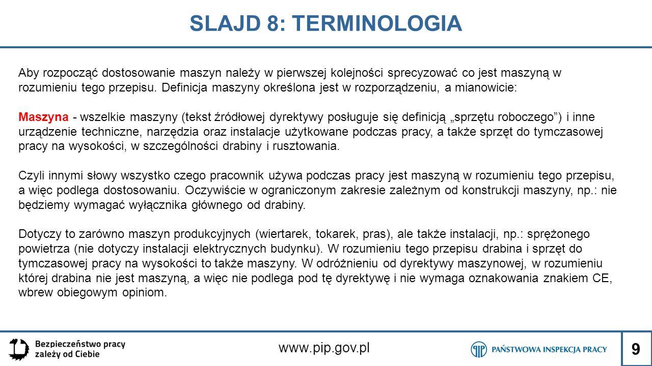 SLAJD 8: TERMINOLOGIA www.pip.gov.pl