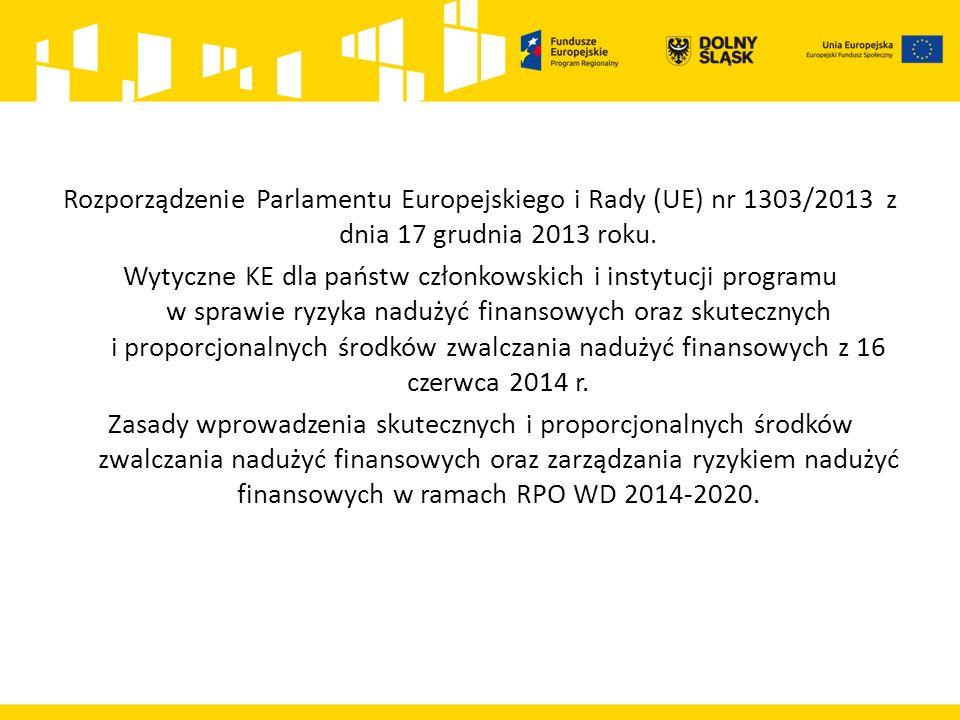 Rozporządzenie Parlamentu Europejskiego i Rady (UE) nr 1303/2013 z dnia 17 grudnia 2013 roku.