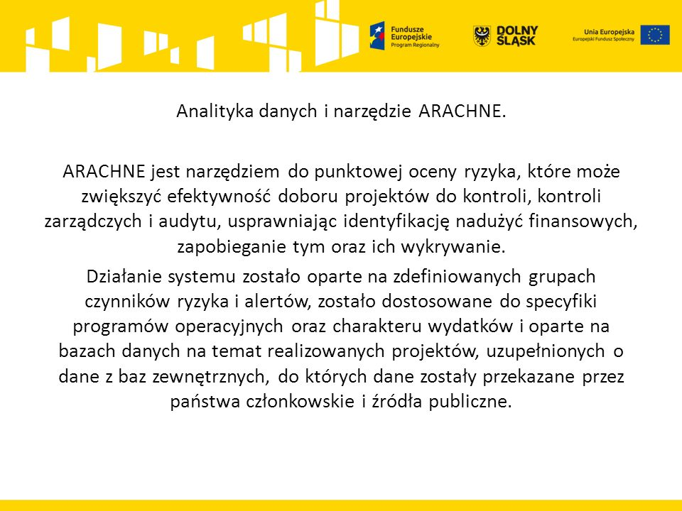 Analityka danych i narzędzie ARACHNE