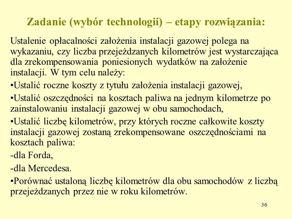 Zadanie (wybór technologii) – etapy rozwiązania: