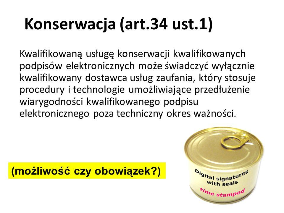 Konserwacja (art.34 ust.1)