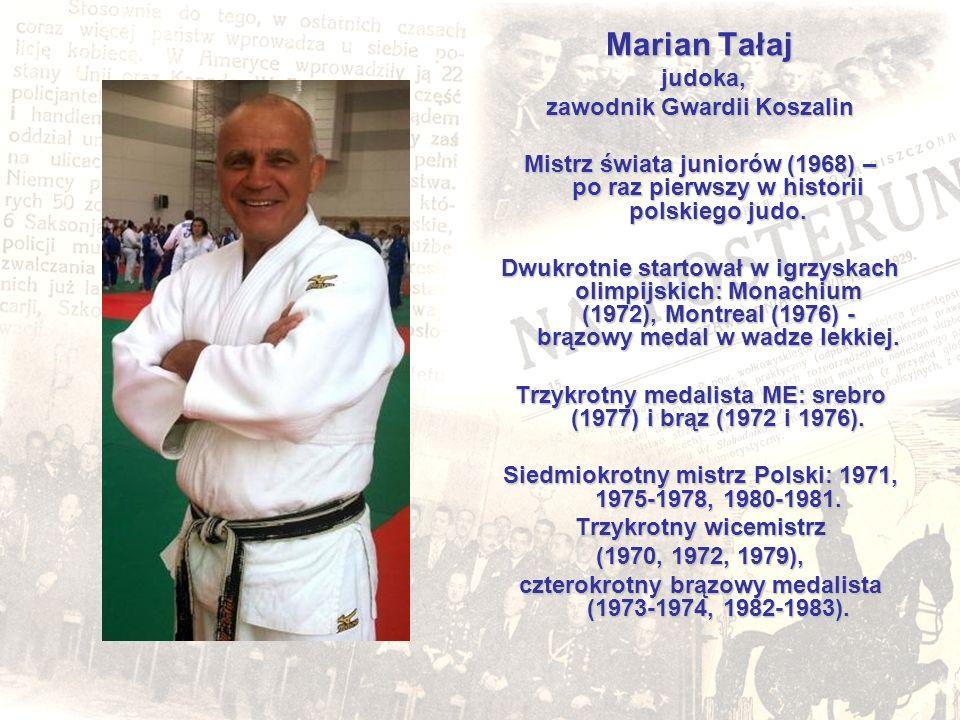 Marian Tałaj judoka, zawodnik Gwardii Koszalin