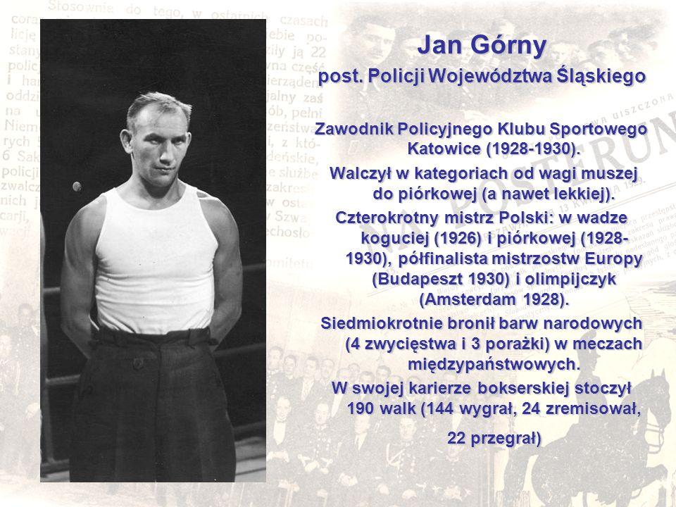 Jan Górny post. Policji Województwa Śląskiego