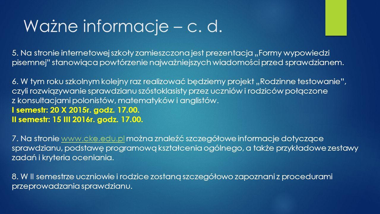 Ważne informacje – c. d.