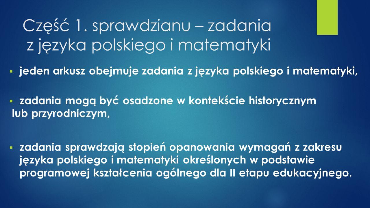 Część 1. sprawdzianu – zadania z języka polskiego i matematyki