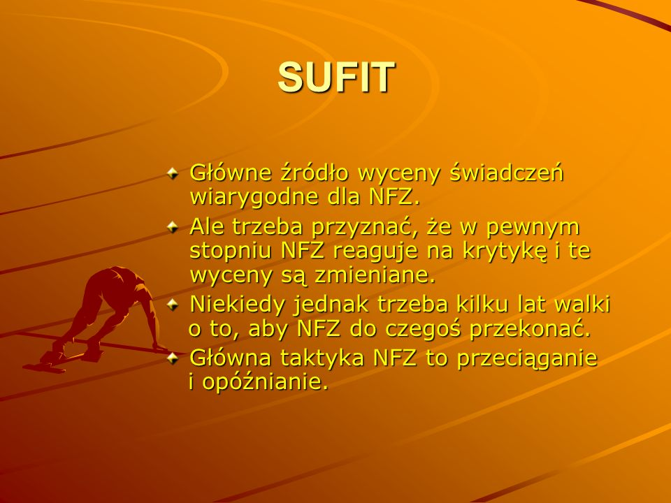SUFIT Główne źródło wyceny świadczeń wiarygodne dla NFZ.