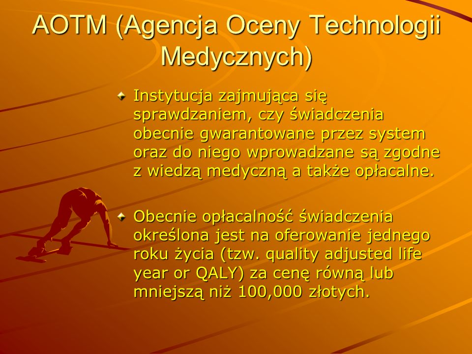 AOTM (Agencja Oceny Technologii Medycznych)