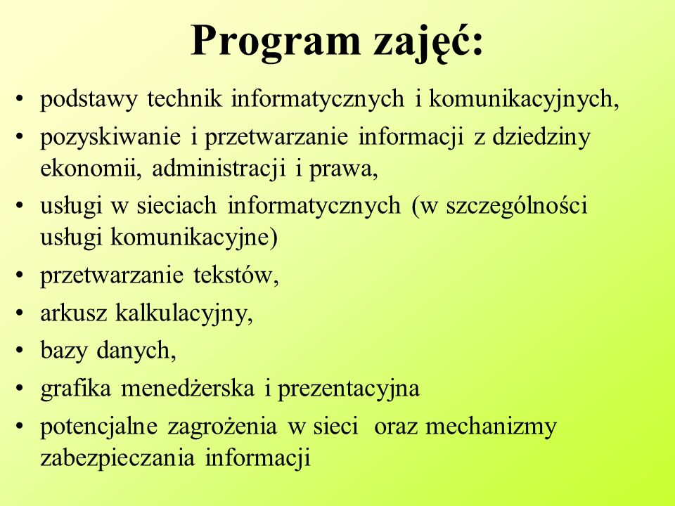 Program zajęć: podstawy technik informatycznych i komunikacyjnych,