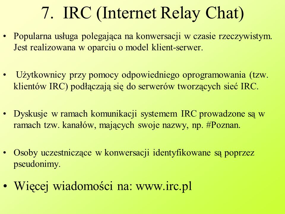7. IRC (Internet Relay Chat)