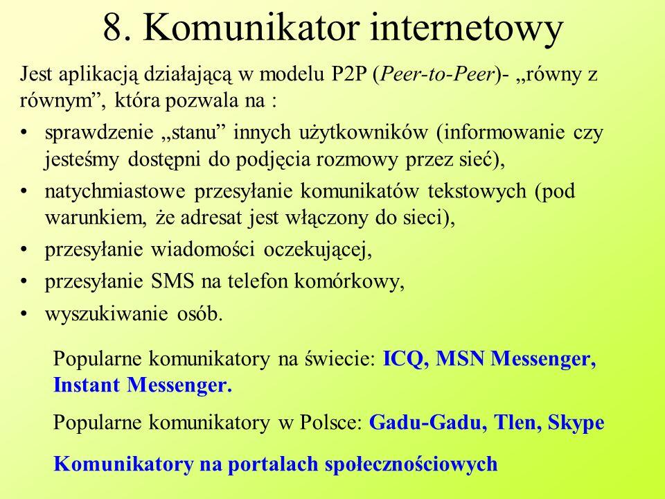 8. Komunikator internetowy