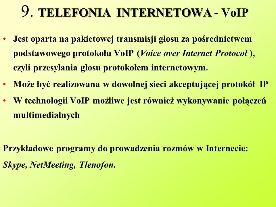 9. TELEFONIA INTERNETOWA - VoIP