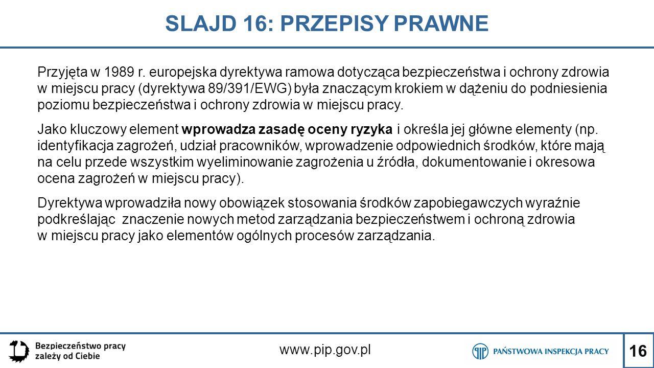 SLAJD 16: PRZEPISY PRAWNE
