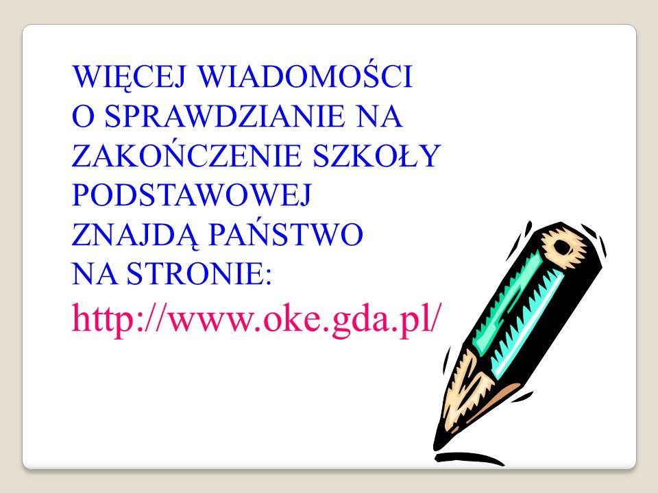 http://www.oke.gda.pl/ WIĘCEJ WIADOMOŚCI