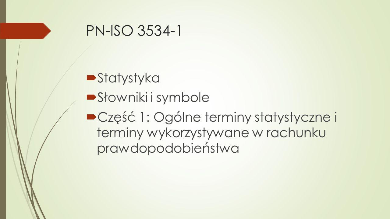 PN-ISO 3534-1 Statystyka Słowniki i symbole
