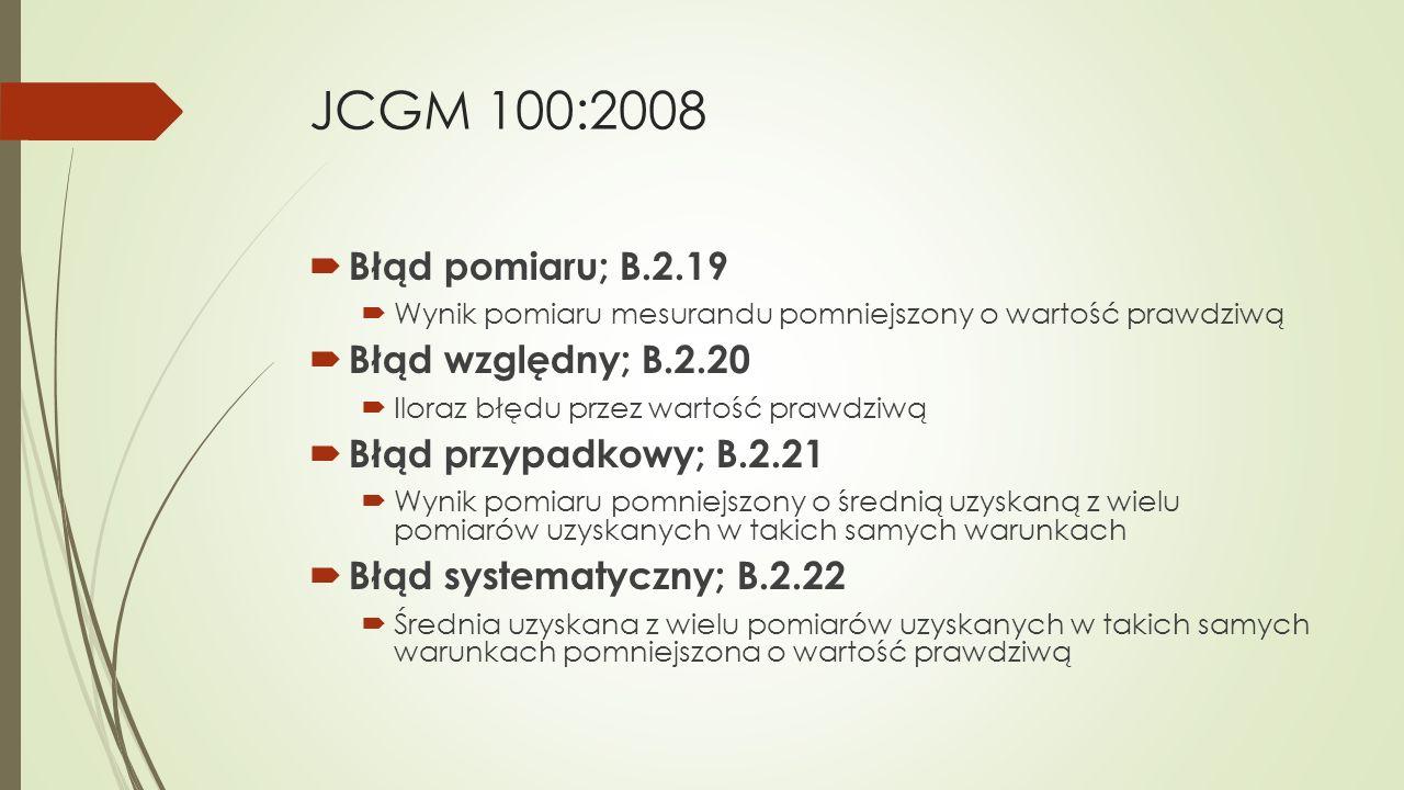 JCGM 100:2008 Błąd pomiaru; B.2.19 Błąd względny; B.2.20