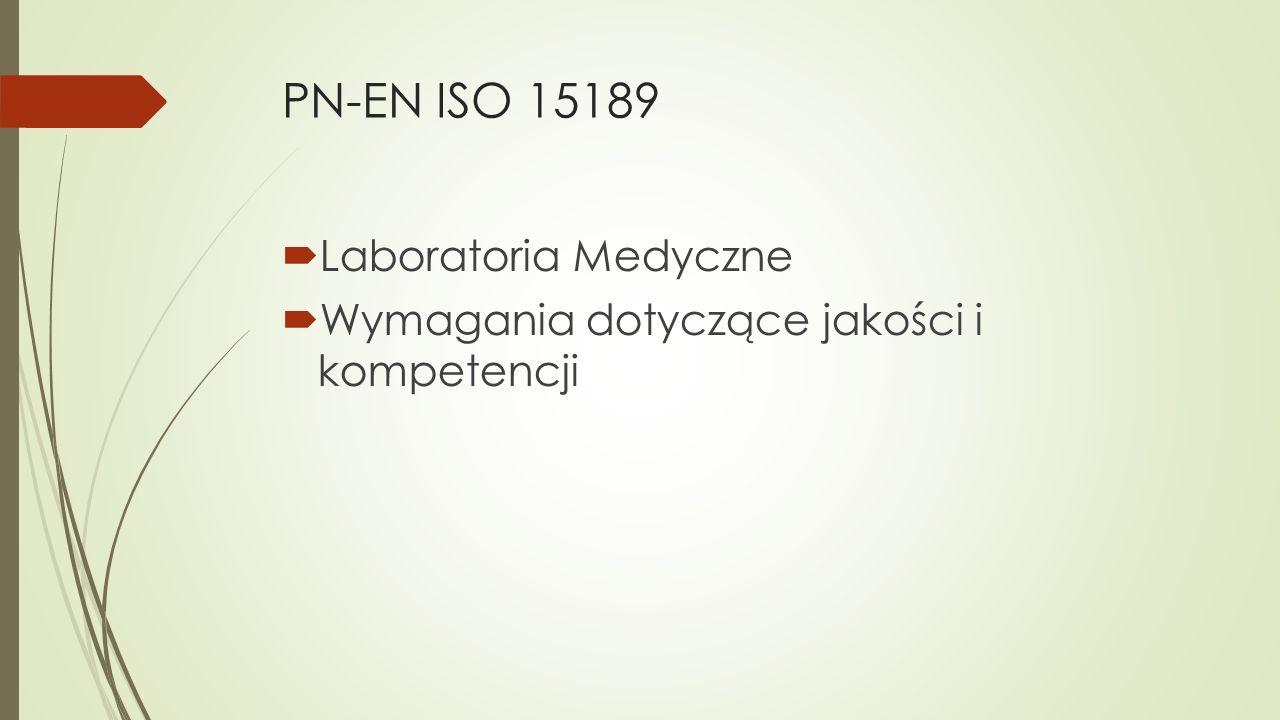 PN-EN ISO 15189 Laboratoria Medyczne