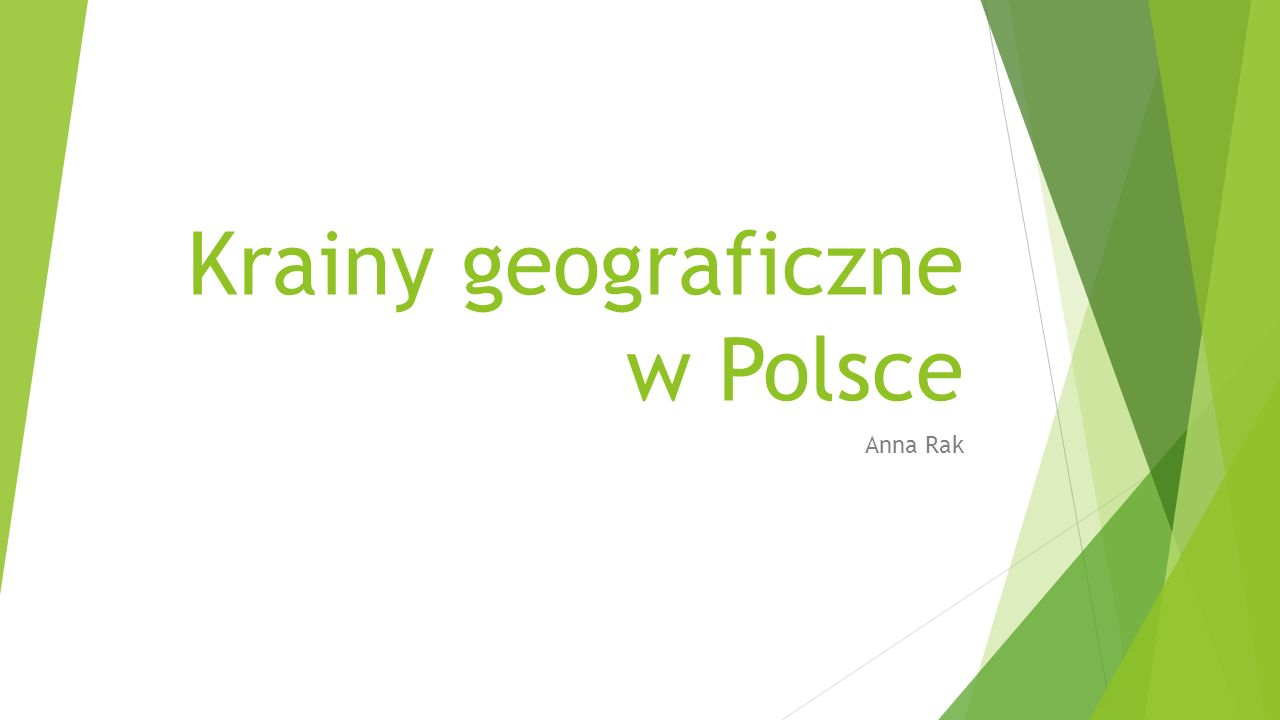 Krainy geograficzne w Polsce