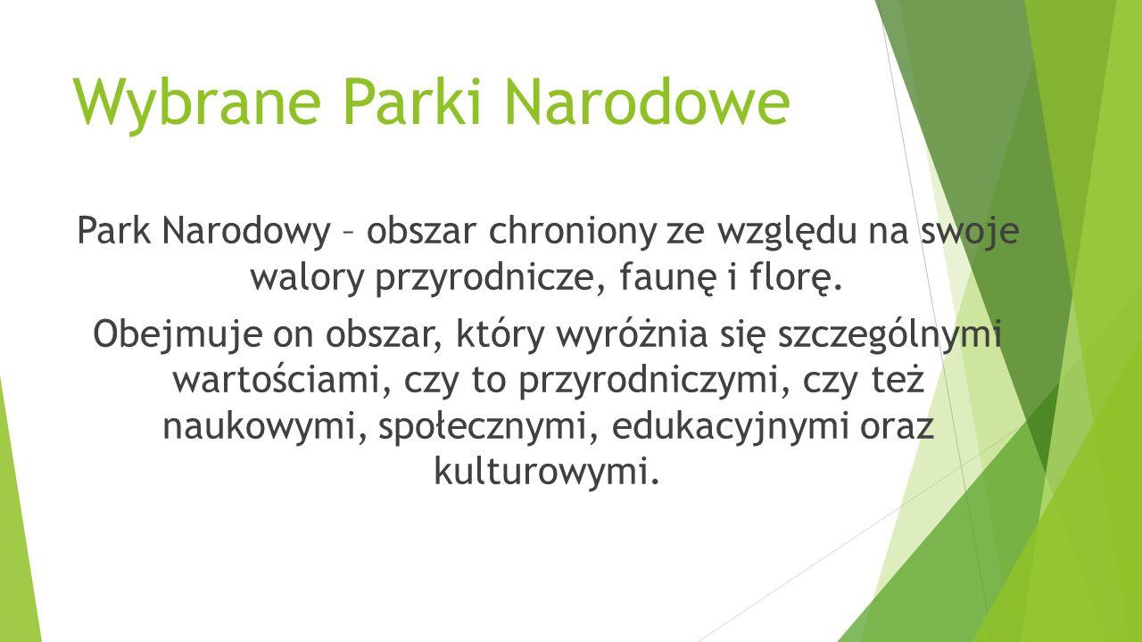 Wybrane Parki Narodowe