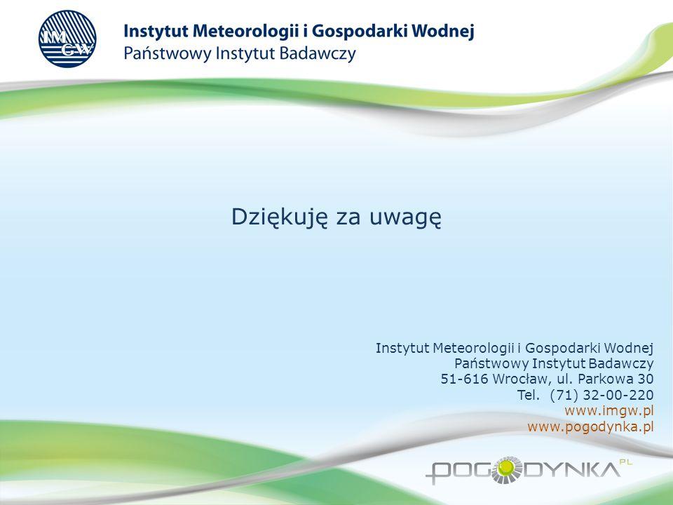 Dziękuję za uwagę Instytut Meteorologii i Gospodarki Wodnej