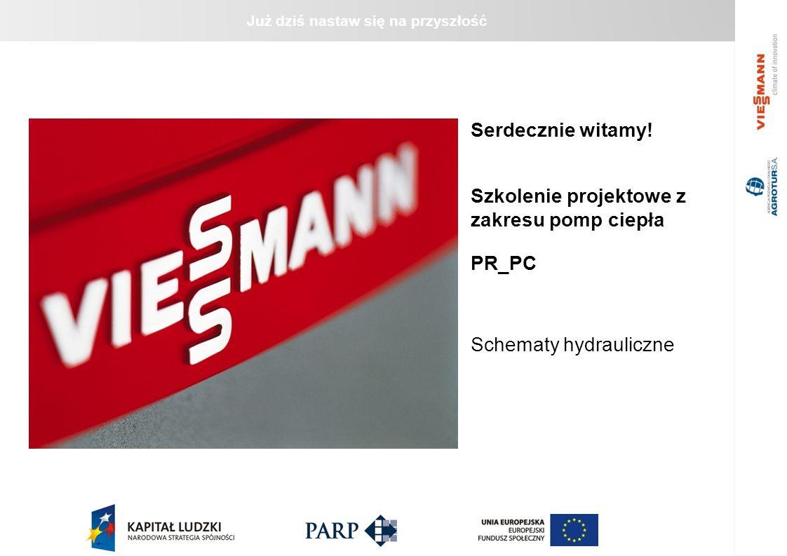 Serdecznie witamy! Szkolenie projektowe z zakresu pomp ciepła PR_PC Schematy hydrauliczne