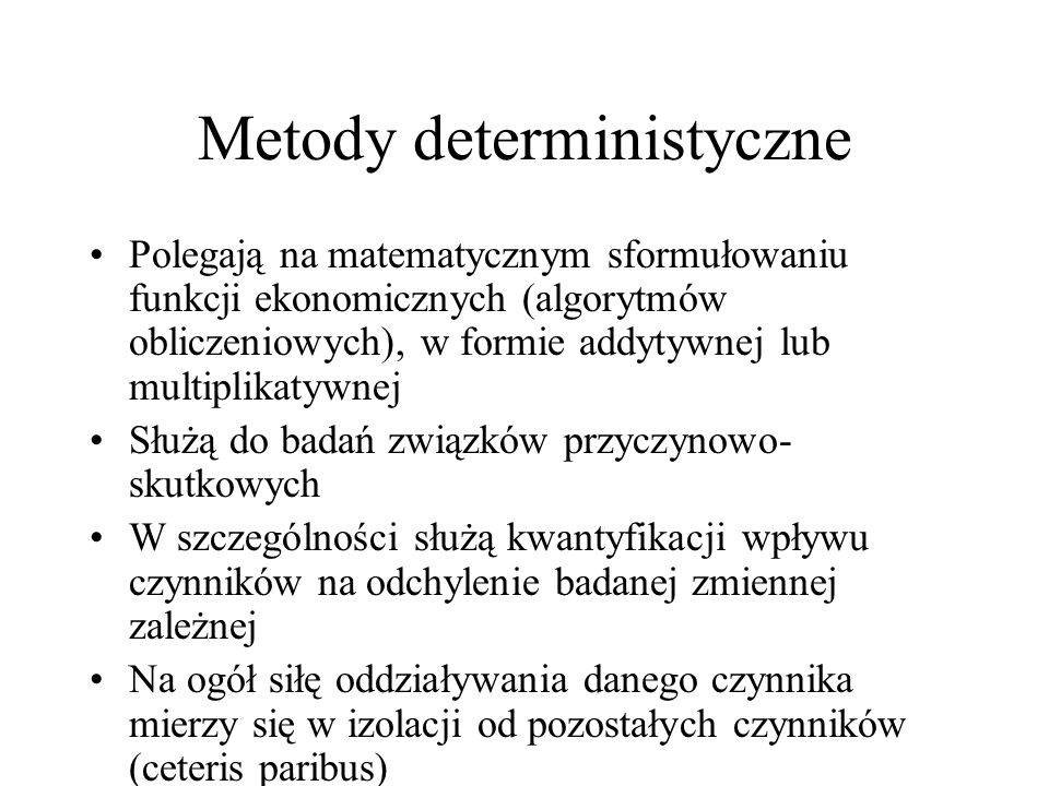 Metody deterministyczne
