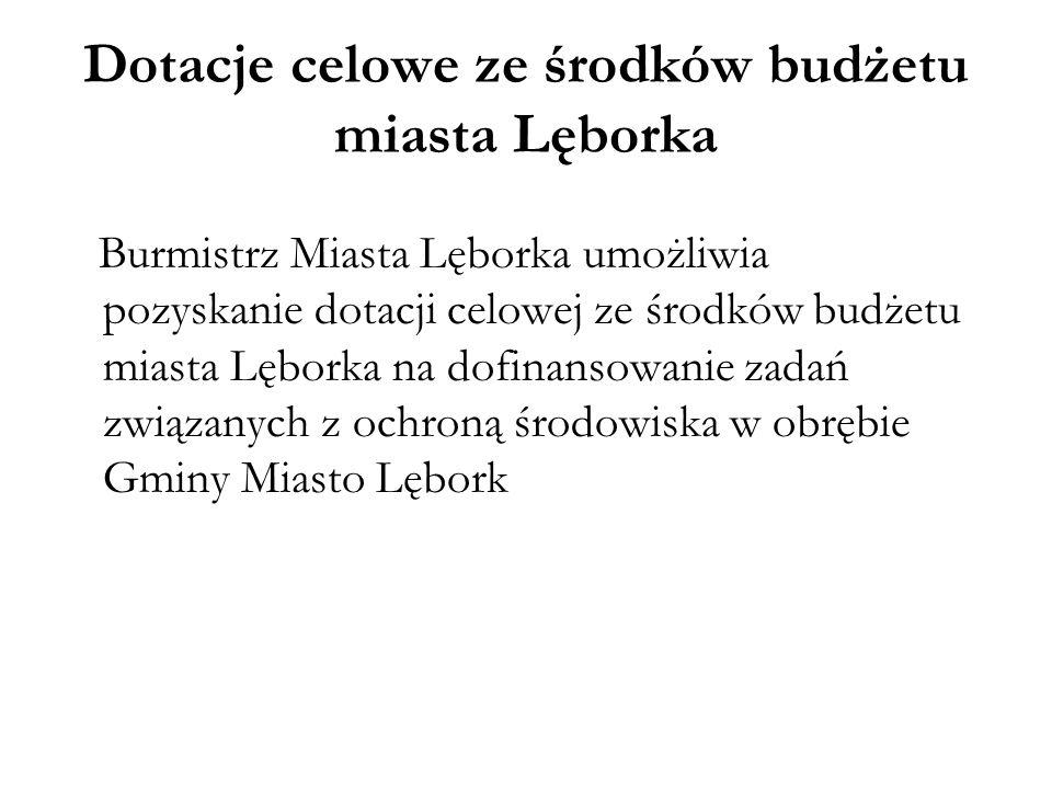 Dotacje celowe ze środków budżetu miasta Lęborka