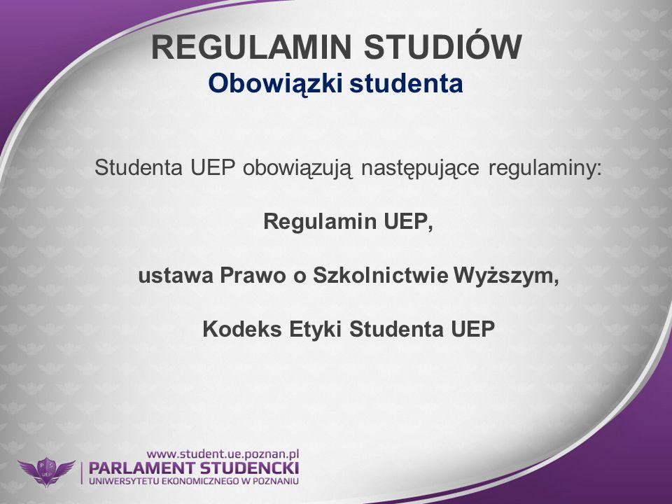 REGULAMIN STUDIÓW Obowiązki studenta