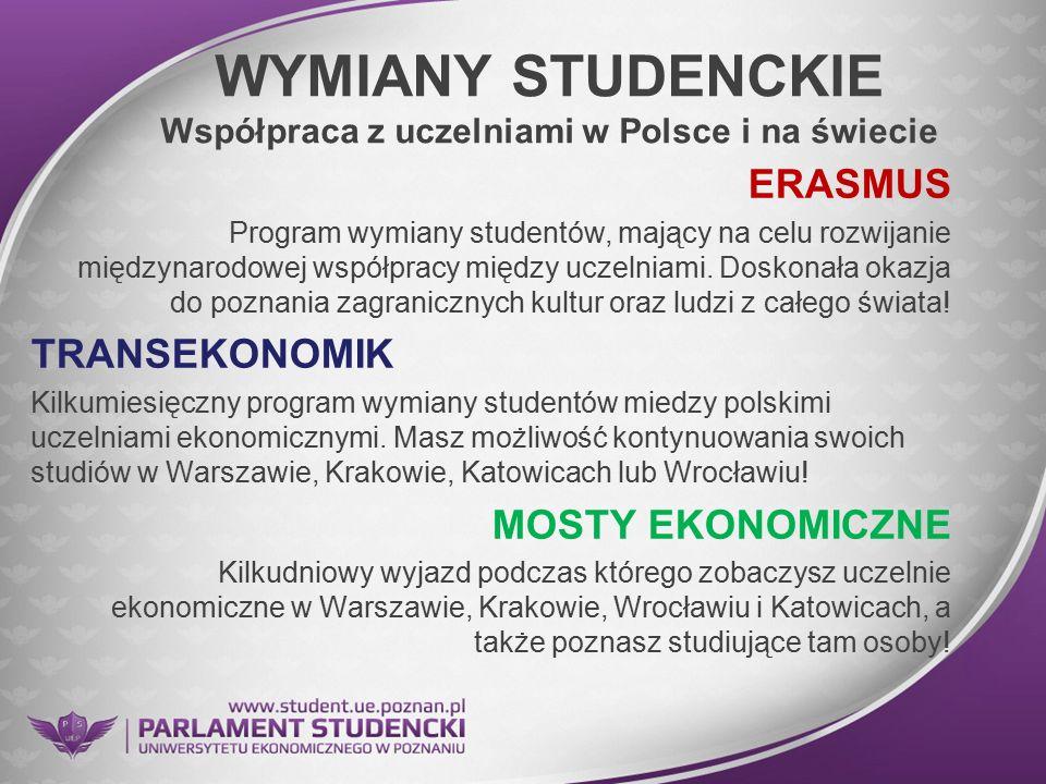 WYMIANY STUDENCKIE Współpraca z uczelniami w Polsce i na świecie