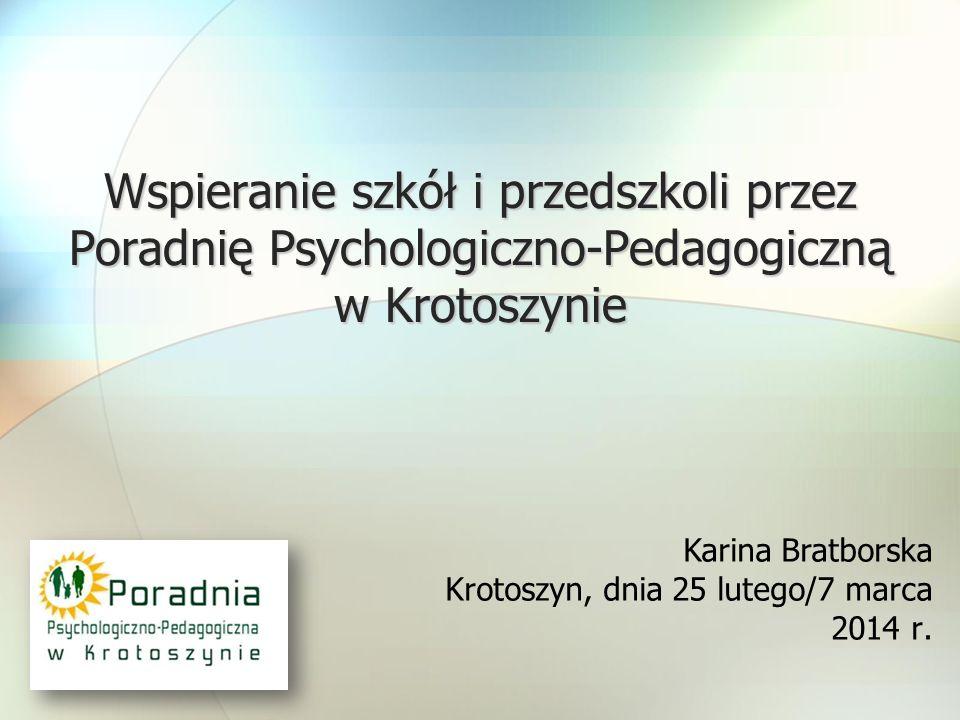 Wspieranie szkół i przedszkoli przez Poradnię Psychologiczno-Pedagogiczną w Krotoszynie
