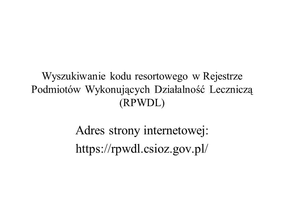 Adres strony internetowej: https://rpwdl.csioz.gov.pl/