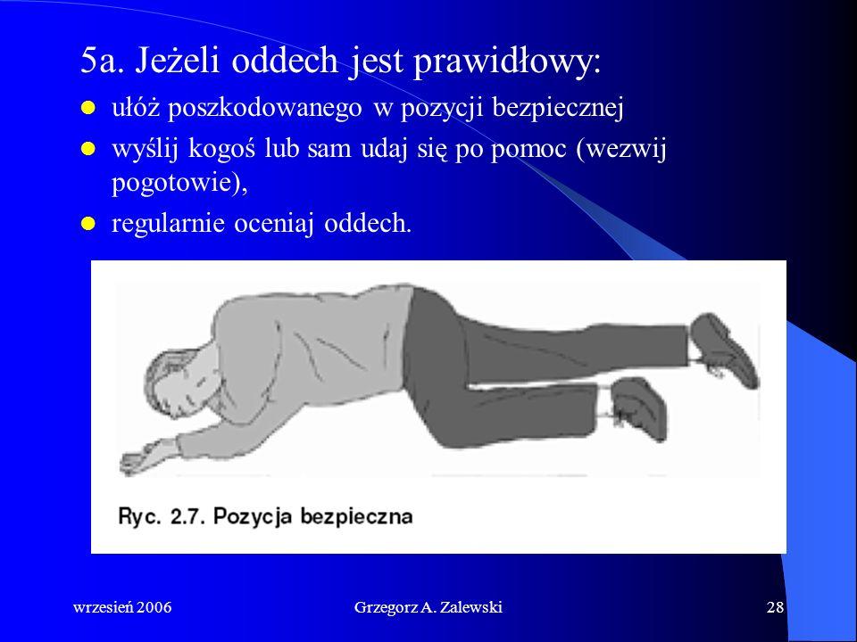 5a. Jeżeli oddech jest prawidłowy: