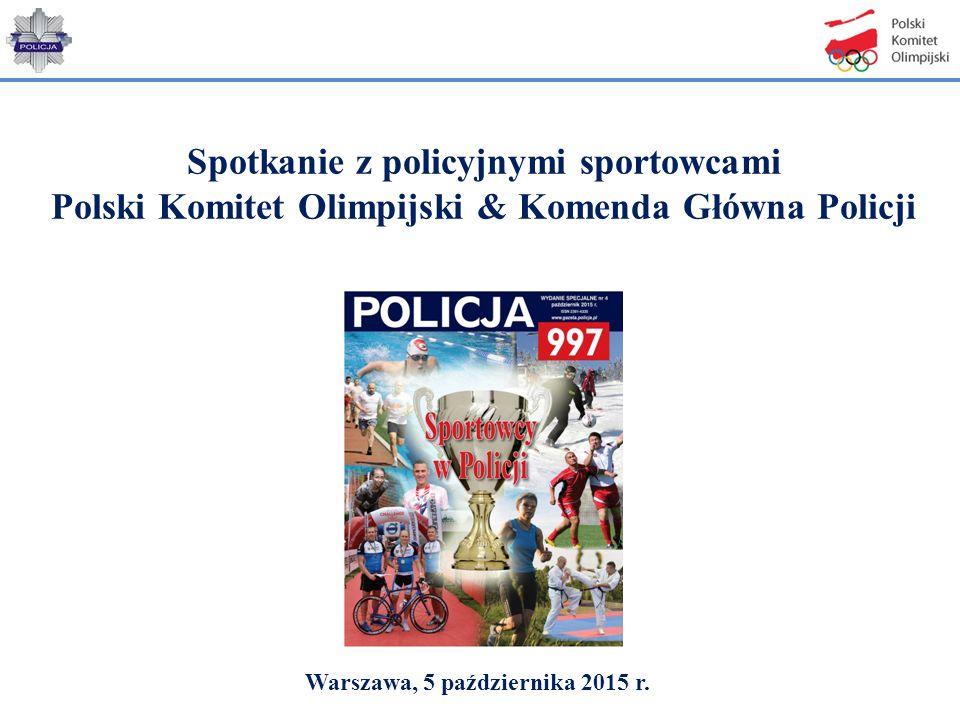 Spotkanie z policyjnymi sportowcami Polski Komitet Olimpijski & Komenda Główna Policji