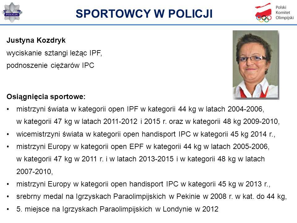 SPORTOWCY W POLICJI Justyna Kozdryk wyciskanie sztangi leżąc IPF,