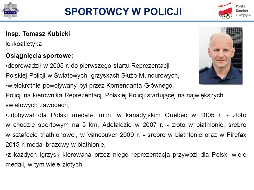 SPORTOWCY W POLICJI Insp. Tomasz Kubicki lekkoatletyka
